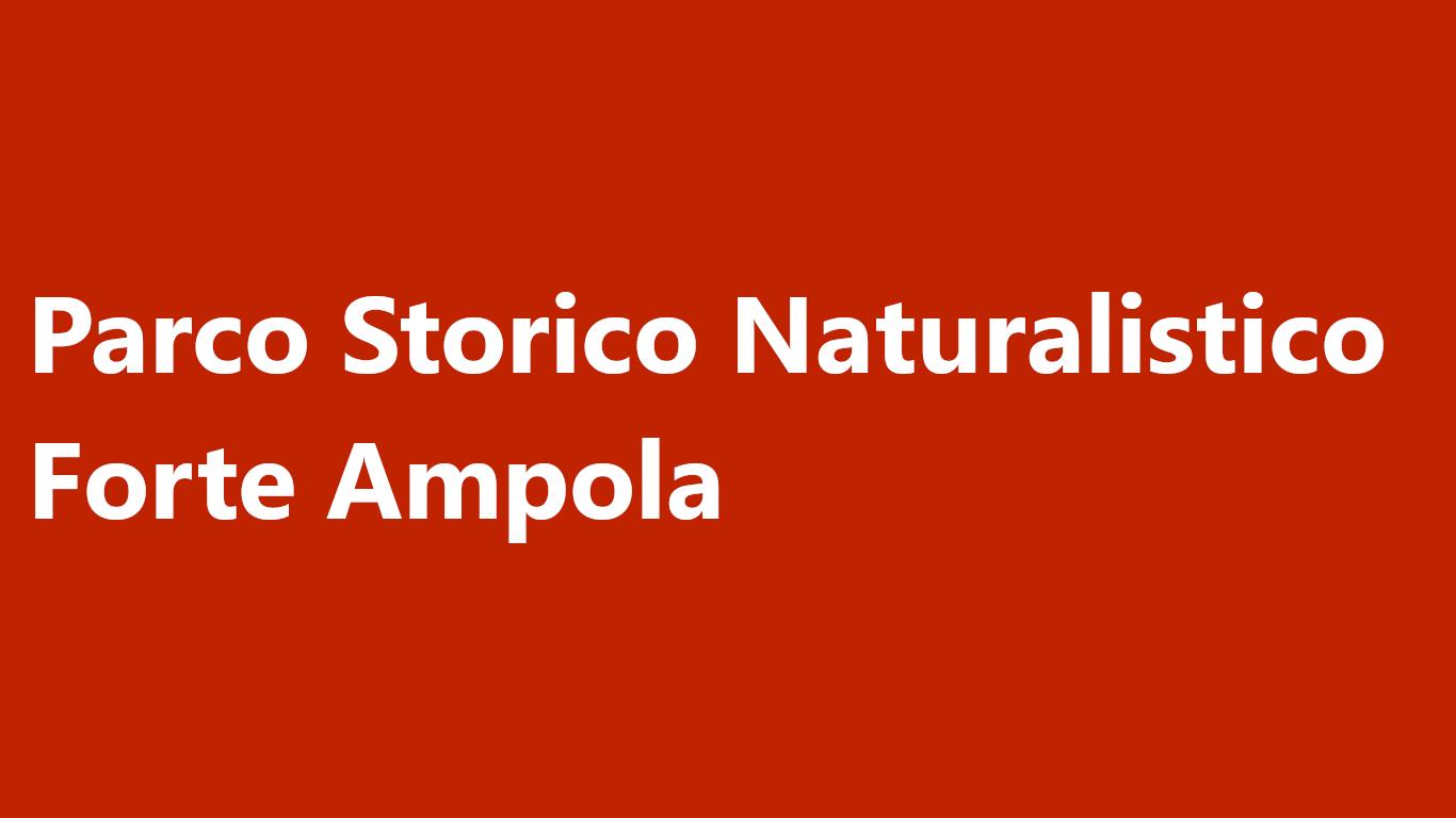 Sistema d'acquisto dei biglietti d'ingresso per il Parco Storico Naturalistico Forte Ampola
